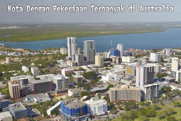 Kota Dengan Pekerjaan Terbanyak di Australia