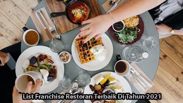 List Franchise Restoran Terbaik Di Tahun 2021